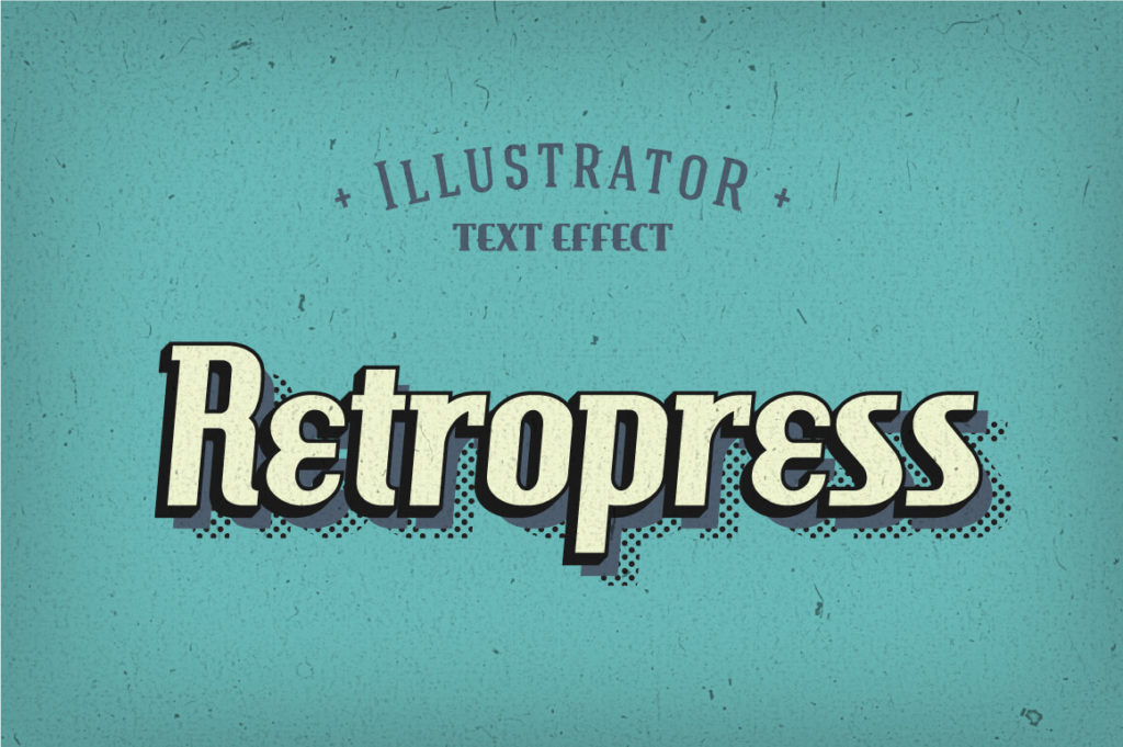 RETROPRESS ILLUSTRATOR TEXT