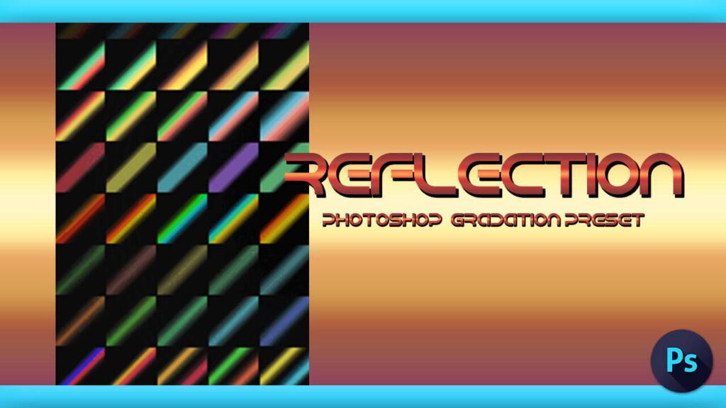 Adobe CC Photoshop フォトショップ グラデーション 無料 素材 リフレクション 反射 .grd
