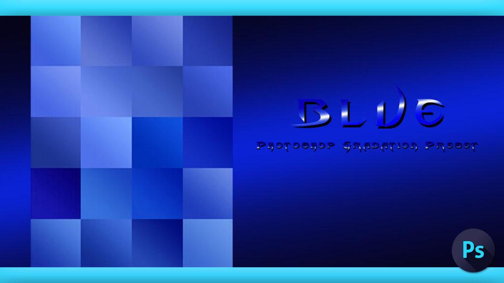 Adobe CC Photoshop フォトショップ グラデーション 無料 素材 ブルー .grd