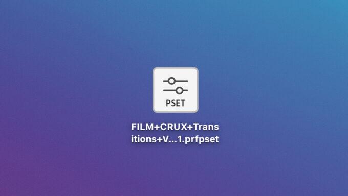 FILM CRUX フリー プラグイン 無料 素材 Transitions Vol. 1 ダウンロード プリセットファイル