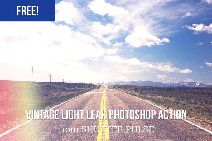 Adobe Photoshop Free Action Material フリー アクション 素材 フィルムカメラ ライトリークス Free Vintage Light Leak Photoshop Action