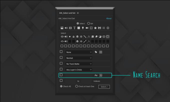 Adobe CC After Effects Free Script AM Select And Set 機能 使い方 無料 スクリプト おすすめ 解説 機能 レイヤー 名前 検索