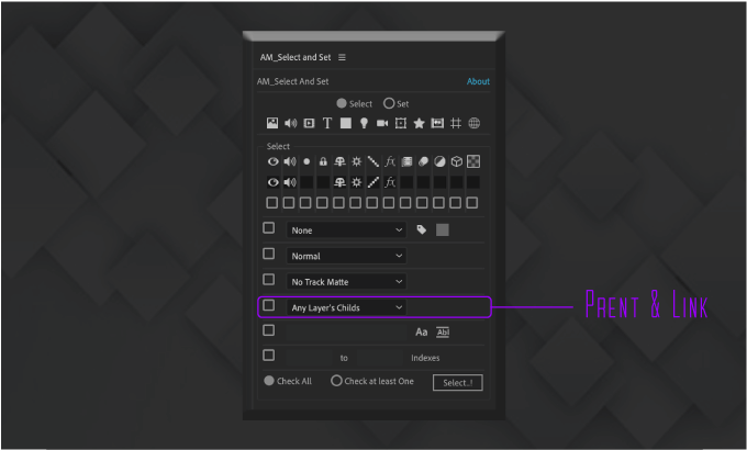 Adobe CC After Effects Free Script AM Select And Set 機能 使い方 無料 スクリプト おすすめ 解説 機能 レイヤー 親とリンク