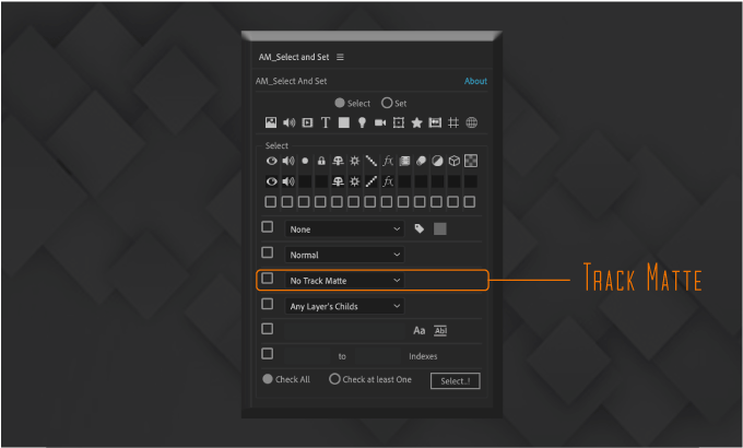 Adobe CC After Effects Free Script AM Select And Set 機能 使い方 無料 スクリプト おすすめ 解説 機能 レイヤー トラックマット