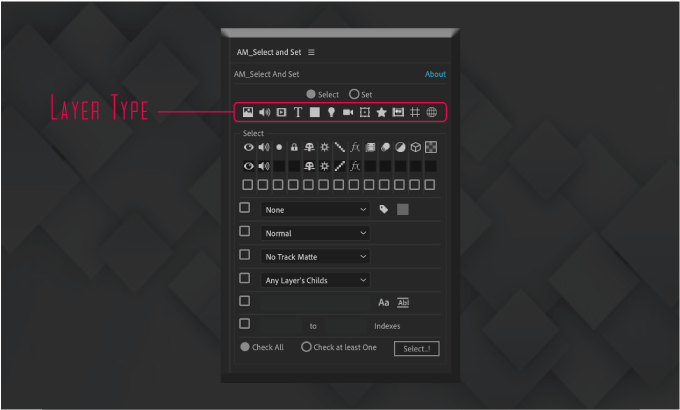 Adobe CC After Effects Free Script AM Select And Set 機能 使い方 無料 スクリプト おすすめ 解説 機能 レイヤー タイプ